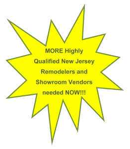NJ Remodelers and Vendors needed