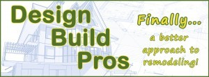 Design Build Pros - Finally, a better approach to remodeling